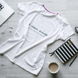 """Koszulka """"A właśnie , że mogę"""" czyli koszulka z mocą."""