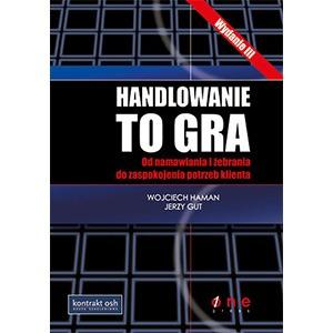 Handlowanie-to-gra-Wojciech-Haman-Jerzy-Gut