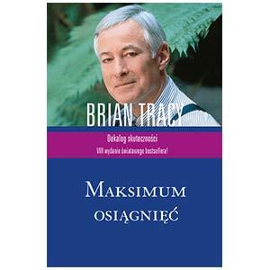 Maksimum-osiągnięć-Brian-Tracy