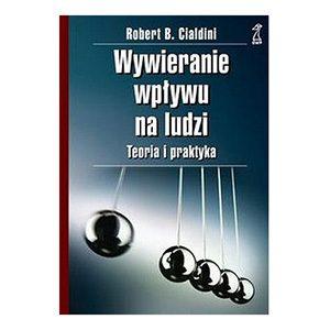 Wywieranie-wpływu-na-ludzi-Robert-B.-Cialdini